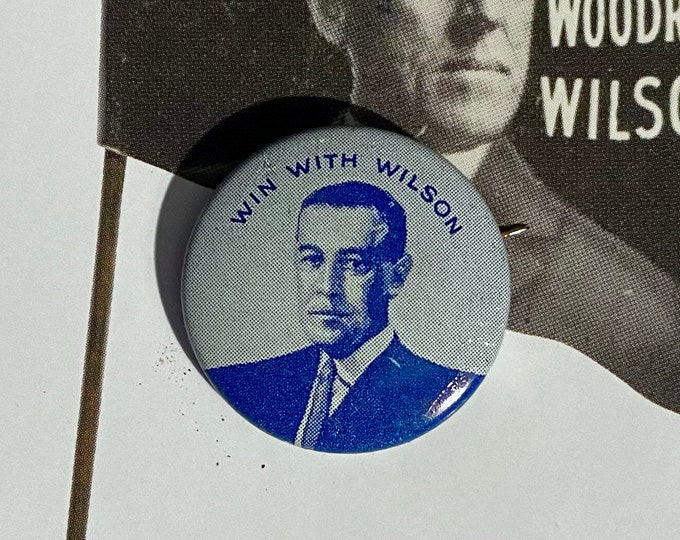1912 POLITICAL CAMPAIGN BUTTON Woodrow Wilson Tin Litho Vintage 1970s Repro Pin Back