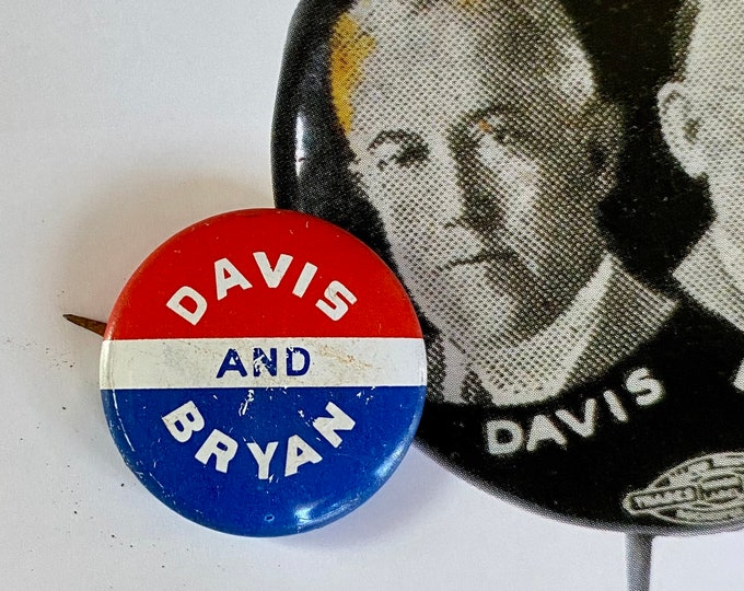 1924 POLITICAL CAMPAIGN Davis and Bryan Tin Litho Vintage 1970s Repro Pin Back