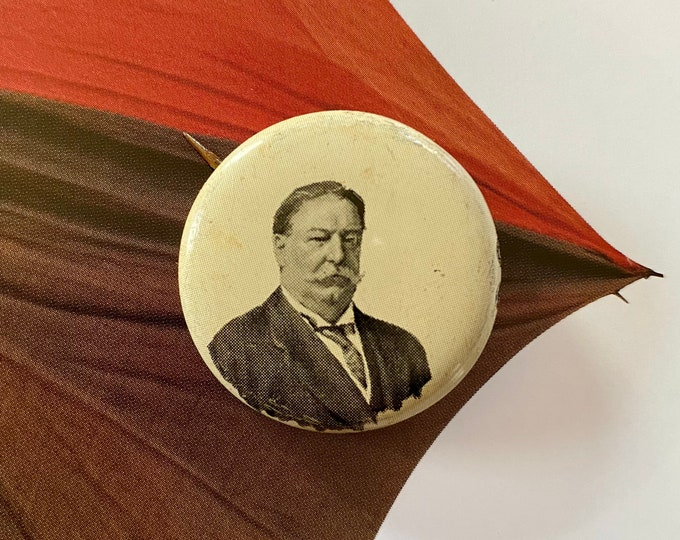 1908 POLITICAL CAMPAIGN BUTTON William Howard Taft Tin Litho Vintage 1970s Repro Pin Back