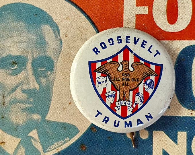 1944 POLITICAL CAMPAIGN BUTTON Roosevelt and Truman Tin Litho Vintage 1970s Repro Pin Back