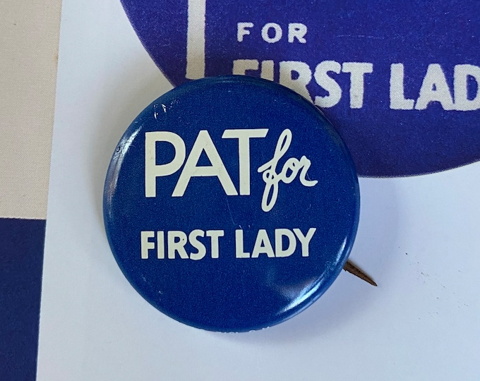 1960 POLITICAL CAMPAIGN BUTTON Pat for First Lady Nixon Tin Litho Vintage 1970s Repro Pin Back