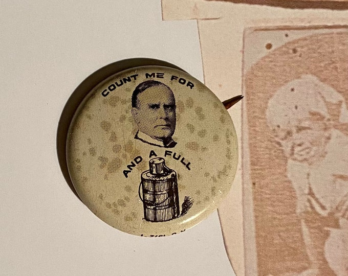 1896 POLITICAL CAMPAIGN BUTTON William McKinley Tin Litho Vintage 1970s Repro Pin Back