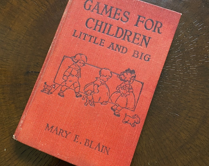 GAME FOR CHILDREN Antique Book 1923 Bizarre Games The Clairvoyant Spider Web Severed Flowers Shadow Buff Cock Fighting Dozens of Entries