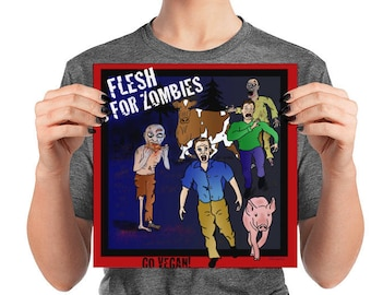 Flesh is for Zombies Vegan Art Poster