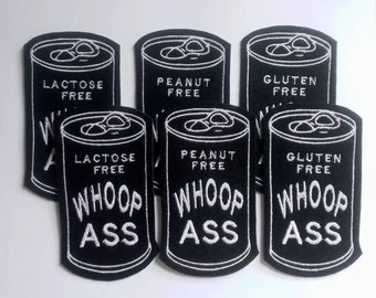 Set of 6 Iron on Patches Can of Peanut, Gluten and Lactose Free Whoop Ass Appliques in black felt with white embroidery thread