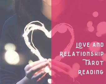 Love and Relationship Tarot Reading