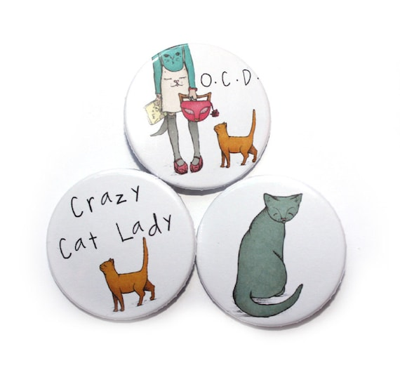"""Crazy Cat Lady Button Pin New 1.5/"""" Diameter"""