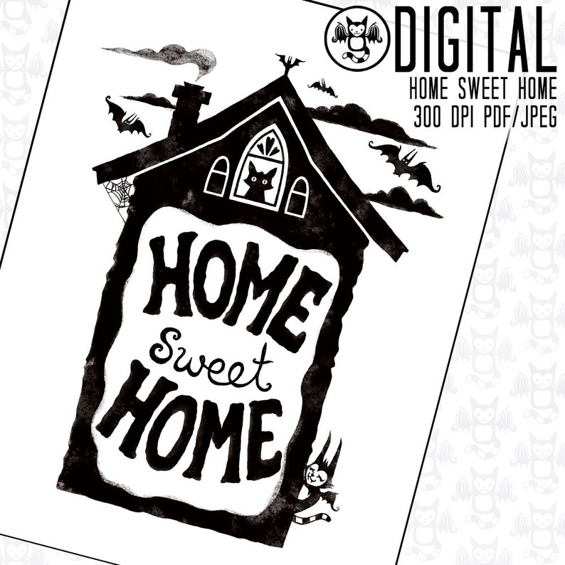 Home Sweet Home  Instant Digital Download  Printable Artwork image 0