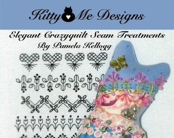 Elegant Crazy Quilt Seam Treatments Volume 2