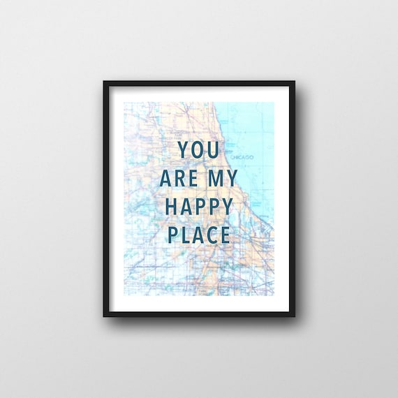 graphic regarding Chicago Tourist Map Printable titled Chicago Your self Are My Joyful Vacation spot Print, 11x14 Map Wall Artwork, Chicago Push Reward