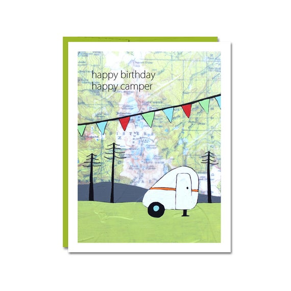 Happy Birthday Camper Map Card // Happy Camper // Birthday Card // on map code, map label, map of bern and dreilinden, map pen, map color, map of croom motorcycle area, map button, map frame, map table, map beach, map list, map plastic, map craft,