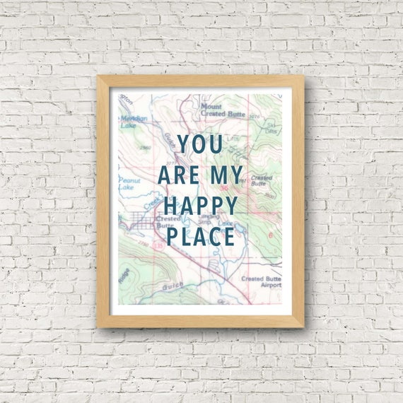 Crested Butte You Are My Happy Place Print Colorado Map Art Etsy