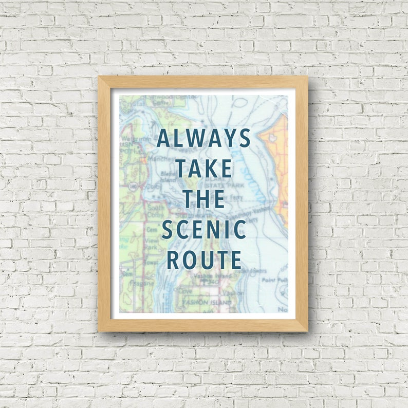 Always Take the Scenic Route Print over Vintage Map 11x14 | Etsy