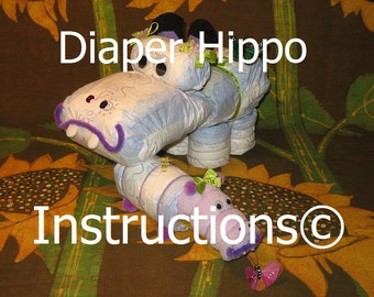 Instructions how to make Hippos from diapers. Diaper cake directions. Instructional ebook. Gr8 keepsake decor