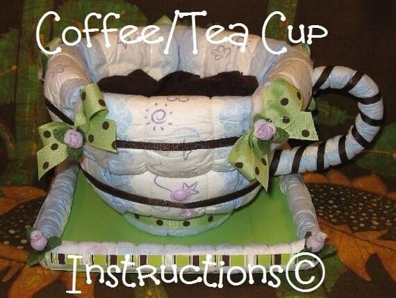 Anleitung 4 A Windel Kuchen Tasse Kaffee Tee Gr8 Neue Etsy