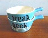 Freak and Geek bowls with handles