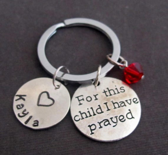 For this child I have Prayed,Rainbow Babies,New Baby, New Mom, New Dad, Pregnancy Loss, Rainbow Baby, Daddy gift Keychain, Free Shipping USA