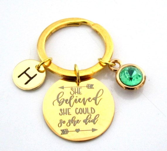 Gold She believed she could Keychain,Rose Gold Keychain,Graduation Gift-Motivational Gift-Birthstone Keychain-Quote,Customized Keychain,
