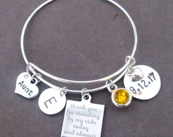 Aunt Bracelet, Personalized Aunt Gift, Aunt Bangle, Wedding Gift for Aunt, Thank You for Standing by my Side Today and Always