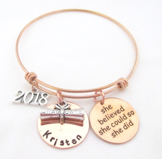2018 Graduation Gift, 2018 for Her,Rose Gold Graduation Bangle,She Believed She Could,Graduation Bracelet,Inspirational,Free Shipping USA