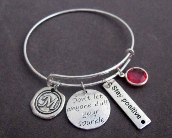 Don't Let Anyone Dull Your Sparkle Bangle Bracelet,Stay Positive Jewelry,Letting your light shine,Sparkle Quote Bangle, Free Shipping In USA