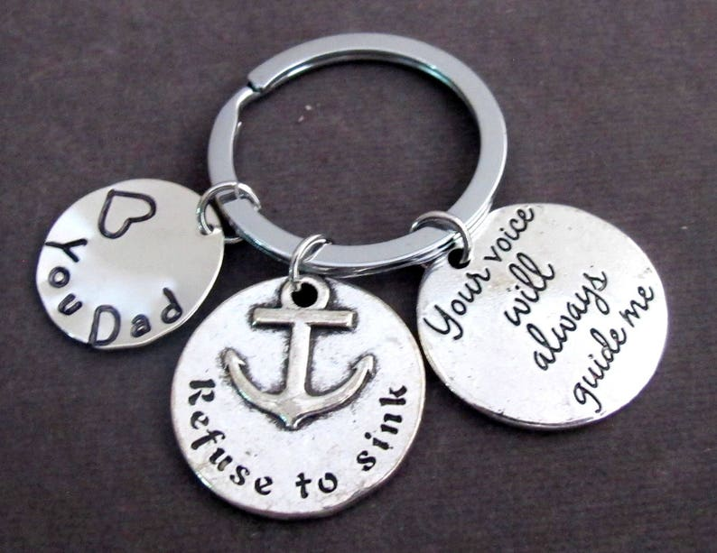 Daddy Gift,Free Shipping USA Refuse To sink Keychain,Father/'s Day Gift,Your Voice Will Always Guide Me,Refuse to Sink,Dad/'s Gift
