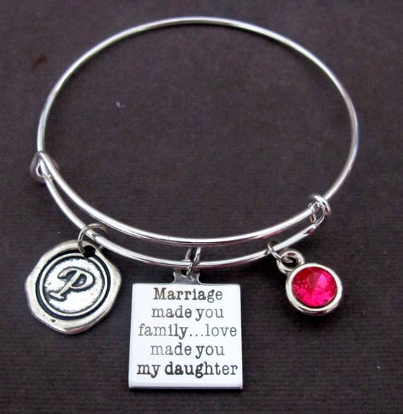 Marriage Made You Family Love Made You My Daughter, Daughter In Law Gift,Step Daughter Bangle,Bridal Jewelry,Wedding gift, Free Shipping USA