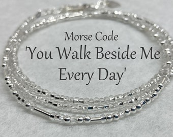 You Walk Beside Me Everyday, Sparkling Silver Glass Seed Beads and Sterling Silver Thin Wrap Morse Code Bracelet, Memorial Jewelry for Loss
