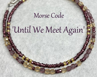 Until We Meet Again Morse Code Seed Bead Wrap Bracelet, Amethyst Purple and Gold Remember Loss of a Loved One Sympathy Jewelry Gift