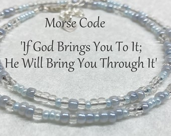 If God Brings You To It; He Will Bring You Through It Morse Code Seed Bead Wrap Bracelet or Necklace, Clear Pastel Pearl Blue and Grey