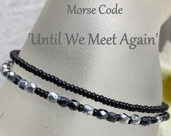 Until We Meet Again Morse Code Seed Bead Wrap Bracelet, Black Silver and Gunmetal, Remember Loss of a Loved One Sympathy Jewelry Gift