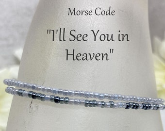 I'll See You In Heaven Memorial Morse Code, Shades of Gray Pearl Seed Bead Wrap Bracelet or Necklace, Sympathy Gift for Loss of Loved One