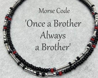 Once a Brother Always a Brother, Black w Red Accents, Remember a Fallen Firefighter, Officer, Morse Code Seed Bead Wrap Bracelet