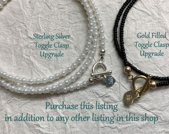 Clasp Upgrade, Add a Sterling Silver or a Gold Filled Toggle Clasp to Any of Our Beaded Bracelets, Wrap Bracelets or Necklaces