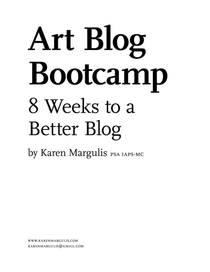 Blogging for Artists: 8 Weeks to a Better Blog Art Tutorial image 0