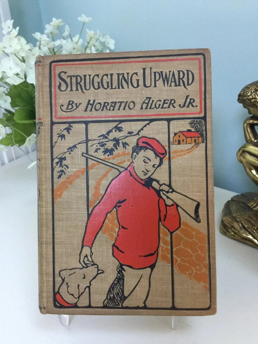 Struggling Upward by Horatio Alger Jr