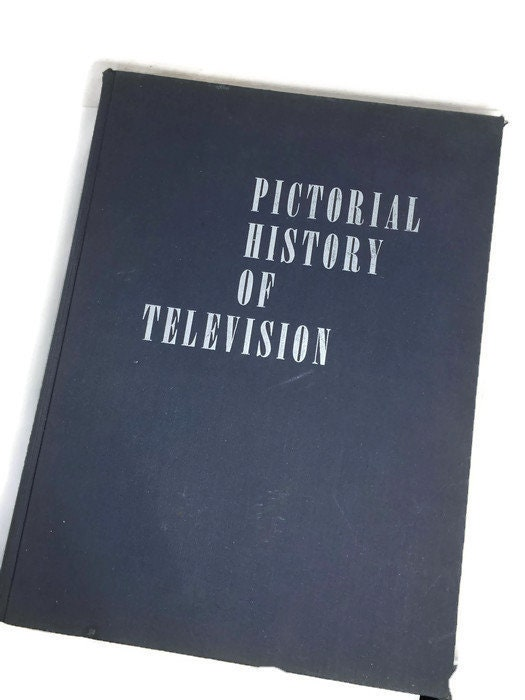 Pictorial History of Television by Daniel Bloom