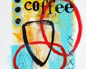 Original mixed media painting on heavyweight cold press watercolor paper, Coffee art