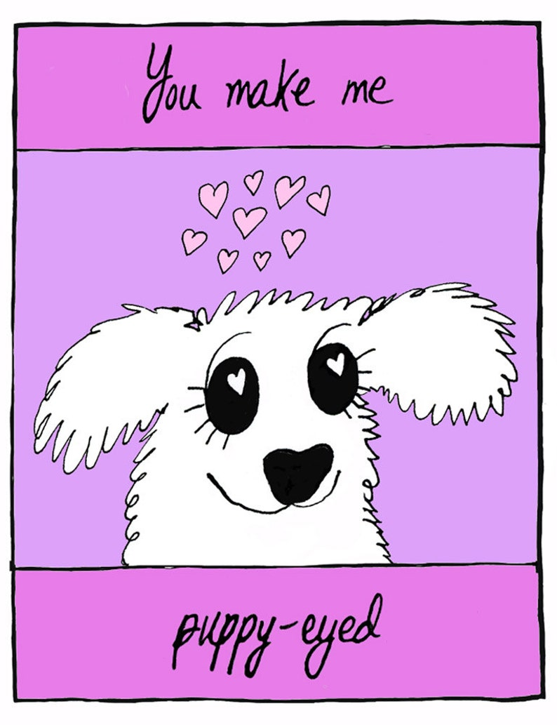 You make me puppy-eyed  greeting card blank inside  furry image 1