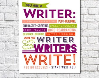 """Writers Write Art Print Author Quote Writing Motivation Writing Procrastination Novelist Gift For Writers Office 16"""" x 20"""" Writing Poster"""