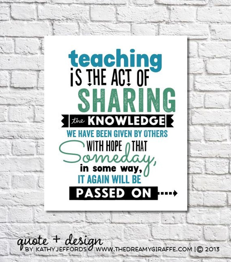 Teacher Gift Idea Print Teaching Is The Act Of Sharing image 0