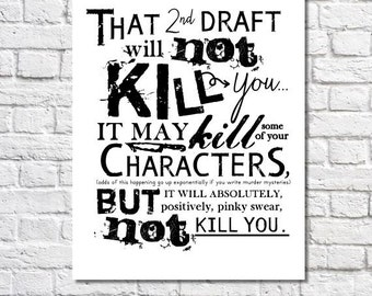 2nd Draft Typographic Print Second Draft Art Writing Sign Gift For Aspiring Novelist Funny Wall Decor For Author Motivation Editing Quote