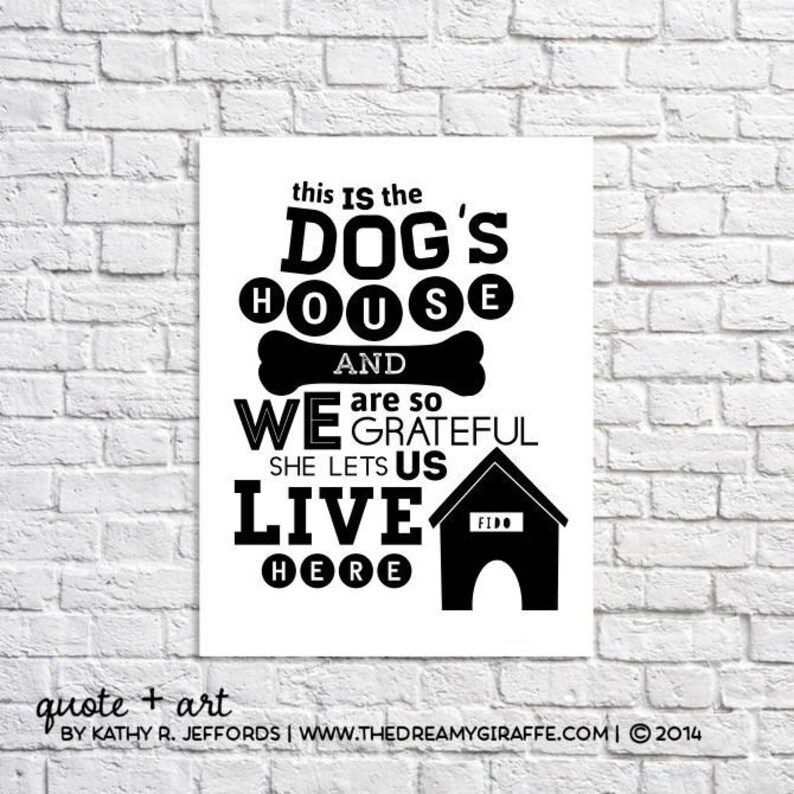 Dogs Quote Print. Dogs Wall Art. Dog Quote Sign. Funny Dog image 0