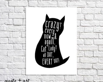 Cat Art Print Crazy Cat Lady Funny Cat Quote Poster Cat Silhouette Picture Cat Lover Gift For Women Cat Wall Art Cute Cat Decor Pet Artwork