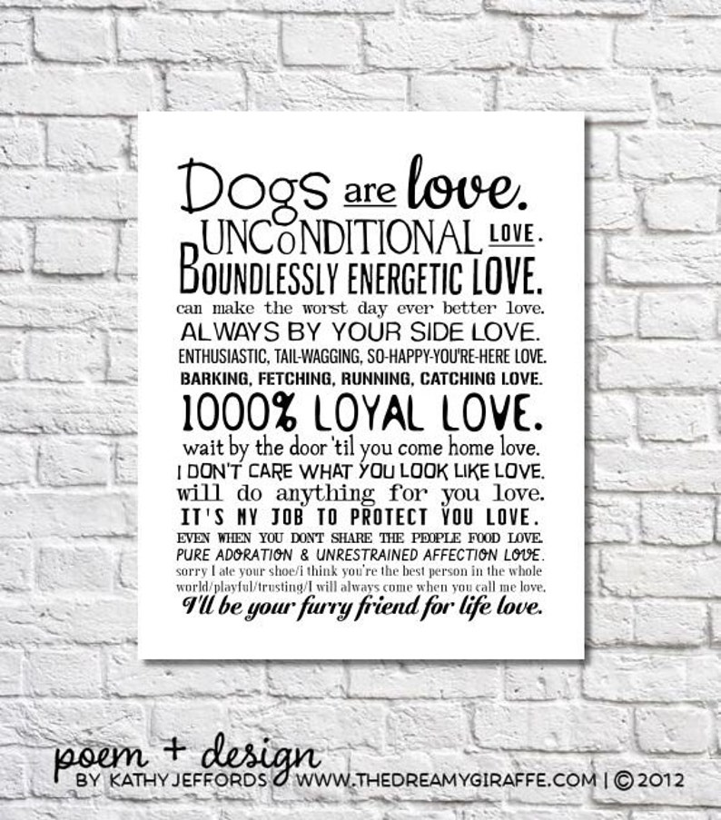 Dog Art Print Dogs Are Love Poem Dogs Wall Art I Love My Dog image 0