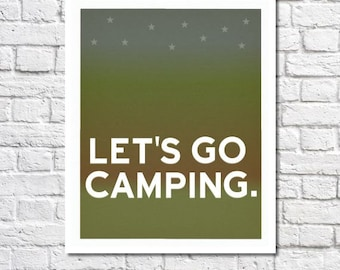 Let's Go Camping Theme Baby Nursery Print Nature Nursery Poster Outdoors Wall Art Man Cave Happy Campers Print RV Decor Boys Room Art Quotes
