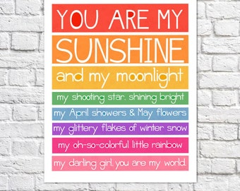 You Are My Sunshine Art Rainbow Nursery Decor Bright Wall Art Little Girl Quotes For Kids Room Baby Girl Nursery Idea Colorful Poem Print