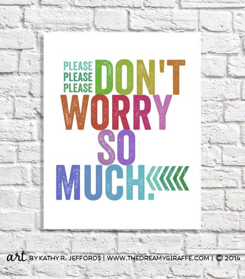 Don't Worry Positive Message Affirmation Print Poster For image 0