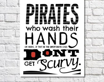 Wash Your Hands Print Pirate Art Pirate Theme Boys Art Children's Pirate Bathroom Wall Decor Kids Bathroom Sign Funny Bathroom Quote Poster