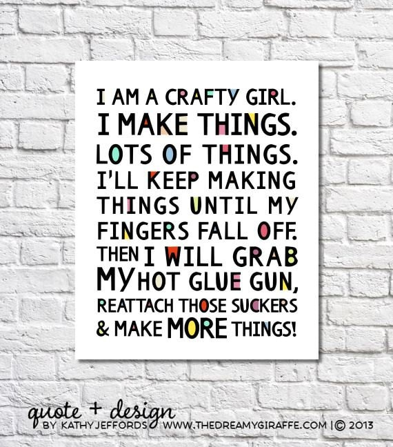 I Am A Crafty Girl Quote Print Craft Room Decor